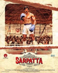 Sarpatta Parambarai Movie(2021): Cast, Trailer, Release ...